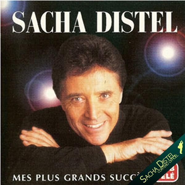 Sacha Distel: mes plus grands succès