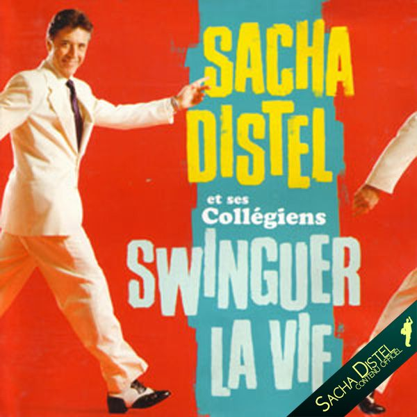 Sacha Distel et ses collégiens - Swinguer la vie - 1995